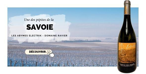 Abymes ELECTRIK vin blanc de Savoie du domaine RAVIER